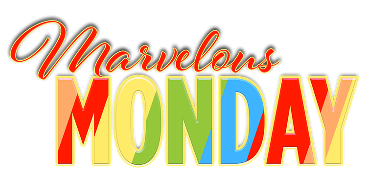 MARVELOUS MONDAY pixabay